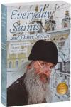 Несвятые святые и другие рассказы на английском языке (Everyday Saints and Other stories)