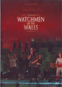 Watchmen on the walls. (ДВД.