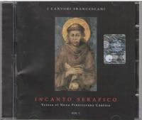 Incanto serafico vol. 1 (CD)