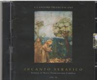 Incanto serafico vol. 2 (CD)