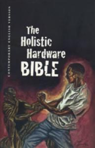 The holistic hardware Bible